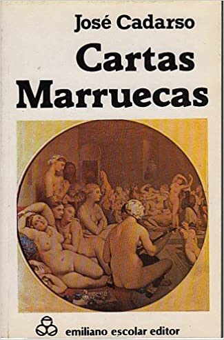 CARTAS MARRUECAS: Amazon.es: JOSÉ CADARSO: Libros