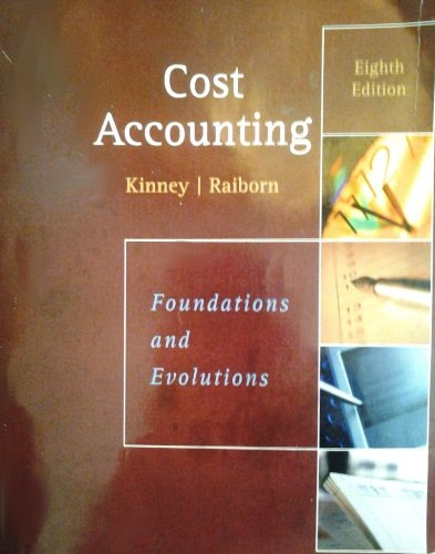 Cost Accounting Foundations and Evolutions 8th Edition (La Salle University Custom)