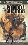 PAX BRITANNIA: EL SOMBRA by Al Ewing (2007-06-22)
