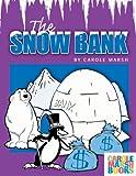 Snow Bank, Carole Marsh, 0635013592