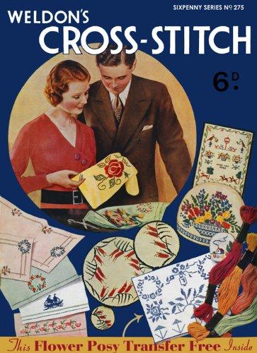Weldon's 6D #275 c. 1930's - Vintage Cross Stitch Embroidery