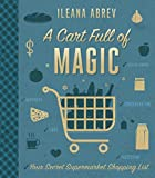 img - for A Cart Full of Magic: Your Secret Supermarket Shopping List book / textbook / text book