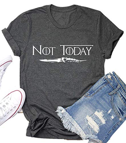Not Today Game Thrones Shirt Women Teen Girls GOT TV Show Vintage T Shirt Merchandise Gifts Graphic Tops Tees Grey