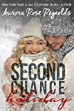 Second Chance Holiday. (Novella)