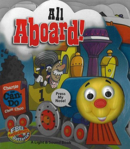 Charlie the Can-do Choo-choo!(Light and Sound Book)