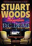 D. C. Dead, Stuart Woods, 1410444937