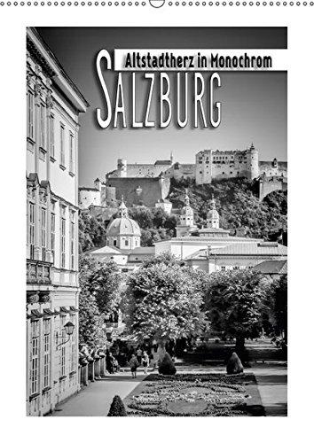 SALZBURG Altstadtherz in Monochrom (Wandkalender 2017 DIN A2 hoch): Klassische Ansichten in schwarz-weiß (Monatskalender, 14 Seiten ) (CALVENDO Orte)