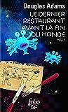 Le Dernier Restaurant avant la Fin du Monde - H2G2, II (Folio Science Fiction) (French Edition)