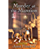 Murder at the Mansion (A Kelly Jackson Mystery)