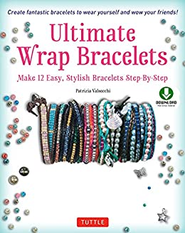 Ultimate wrap bracelets make 12 easy stylish bracelets step by ultimate wrap bracelets make 12 easy stylish bracelets step by step fandeluxe Images