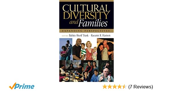 Cultural diversity and families expanding perspectives bahira cultural diversity and families expanding perspectives bahira sherif trask raeann r hamon 9781412915427 amazon books fandeluxe Choice Image
