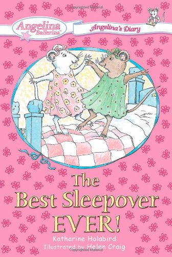 Download The Best Sleepover Ever! #1: Angelina's Diary (Angelina Ballerina) pdf epub