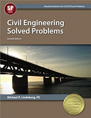 Civil Engineering Solved Problems, 7th Ed