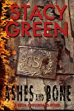 Ashes and Bone, Stacy Green, 1495397203