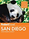 Fodor s San Diego: with North County (Full-color Travel Guide Book 31)