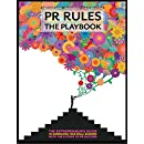 PR Rules: The Playbook