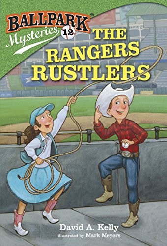 Ballpark Mysteries #12: The Rangers Rustlers - Ballpark Rangers Arlington Texas