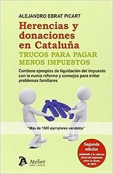 Herencias Y Donaciones En Cataluña