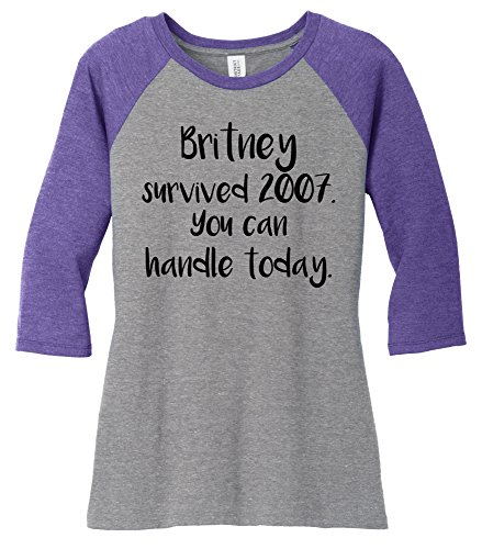 Comical Shirt Ladies Britney Survived 2007 You Can Handle Today Purple Frost/Grey Frost XL (2007 Raglan Womens)