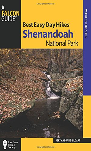 Falcon Guide Best Easy Day Hikes Shenandoah National Park (Best Easy Day Hikes Series) (Best Campground In Shenandoah National Park)