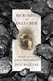 Reckoning at Eagle Creek, Jeff Biggers, 1568584210