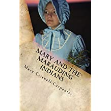 Mary and the Marauding Indians (Mail Order Bride Book 2)