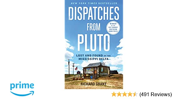 Dispatches from Pluto: Lost and Found in the Mississippi