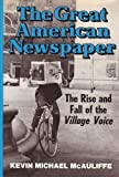 The Great American Newspaper, Kevin McAuliffe, 0684156024