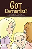 img - for Got Dementia? (Incredible Kid) book / textbook / text book