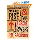 The Rise & Fall of Great Powers: A Novel