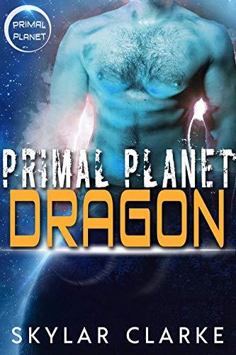 Primal Planet Dragon: SciFi Alien Fated Romance (Ice Shifters of Veloria Book 2)