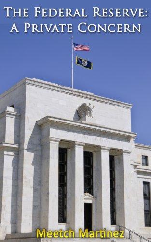 The Federal Reserve: A Private Concern Pdf