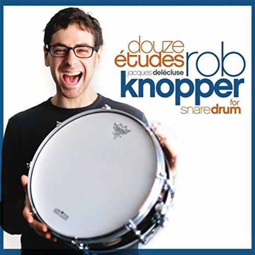 Delécluse: Douze Études for Snare Drum (Snare Sounds Free)