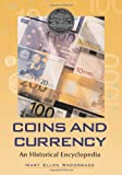 Coins and Currency, Mary Ellen Snodgrass, 0786431172