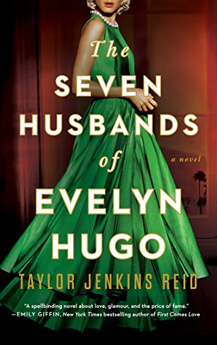 - The Seven Husbands of Evelyn Hugo: A Novel