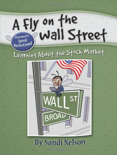 A Fly on the Wall Street: Learning About the Stock Market PDF