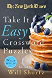 The New York Times Take It Easy Crossword Puzzles: 75 Easy Puzzles