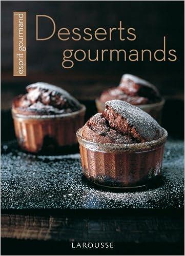 Ebooks Google télécharger pdf Desserts gourmands PDF DJVU