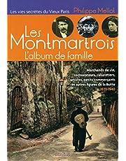 Les Montmartrois: L'album de famille