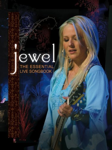 Essential Live Songbook (Jewel: The Essential Live Songbook: Live at Meyerson Symphony Center)