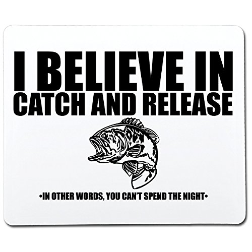 I Believe In Catch And Release In Other Words You Can't Spend The Night Funny Gag Gift Co-Worker Gift Novelty Mouse Pad Computer Accessory Gift For Dad - Cant Catch Mouse