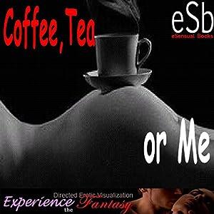 Coffee, Tea or Me Performance