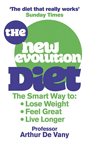 The New Evolution Diet: What our Paleolithic Ancestors Can Tell Us About Weight Loss, Fitness and Aging book cover