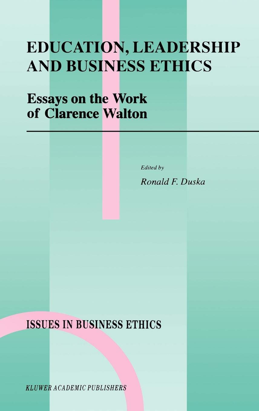 education leadership and business ethics essays on the