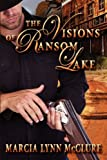 The Visions of Ransom Lake, Marcia Lynn McClure, 0983807485