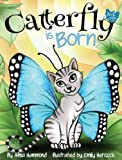 img - for Catterfly is Born book / textbook / text book