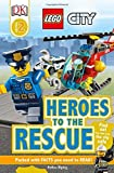 img - for LEGO '   City Heroes to the Rescue (DK Readers Level 2) by Esther Ripley (2016-07-01) book / textbook / text book