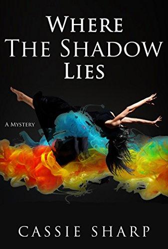 Where the Shadow Lies by [Sharp, Cassie]