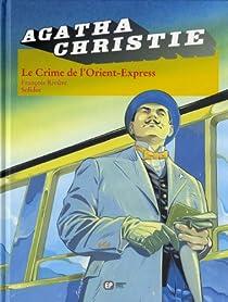 Agatha Christie, tome 4 : Le Crime de l'Orient-Express (BD) par Rivière