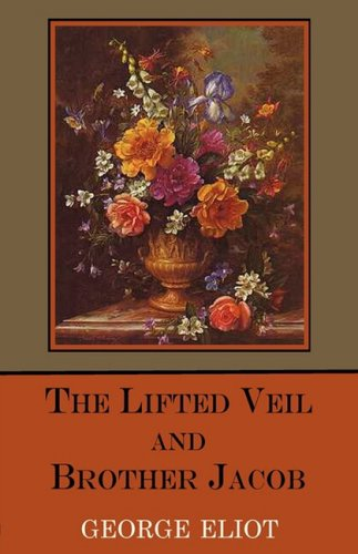 The Lifted Veil and Brother Jacob ebook